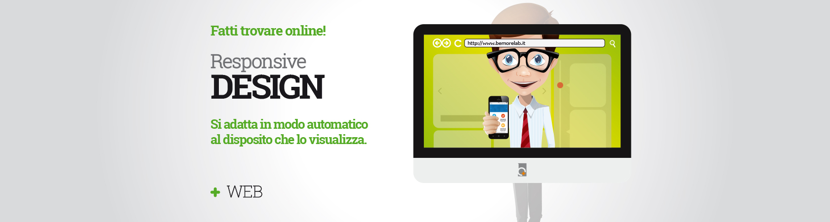 BeMoreLab. Fatti trovare online. Crea il tuo sito web.